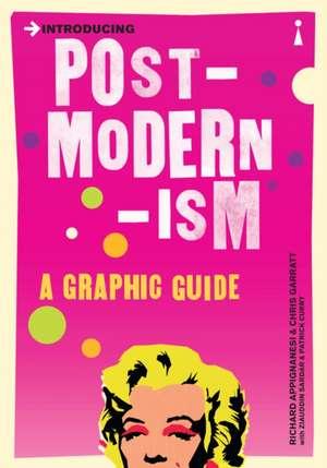 Introducing Postmodernism: A Graphic Guide de Richard Appignanesi