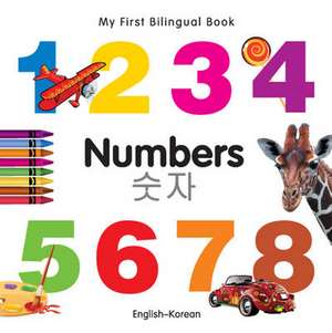 My First Bilingual Book - Numbers - English-korean
