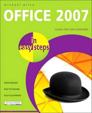 Office 2007 in easy steps de Michael Price