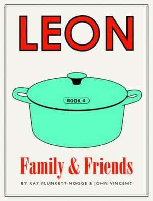 Vincent, J: Leon: Family & Friends de Kay Plunkett-Hogge