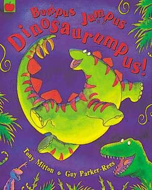 Bumpus Jumpus Dinosaurumpus de Tony Mitton