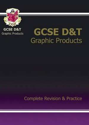 GCSE Design & Technology Graphic Products Complete Revision & Practice
