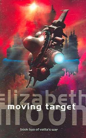 Moving Target de Elizabeth Moon
