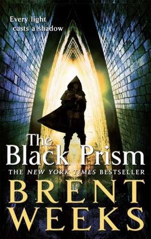 Lightbringer 1. The Black Prism
