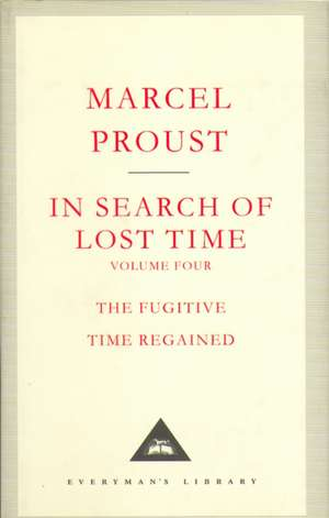 In Search Of Lost Time Volume 4 de Marcel Proust