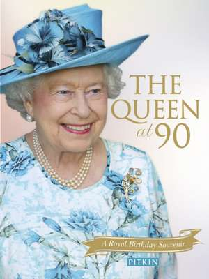The Queen at 90 de GILL KNAPPETT