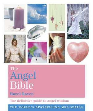 The Angel Bible de Hazel Raven