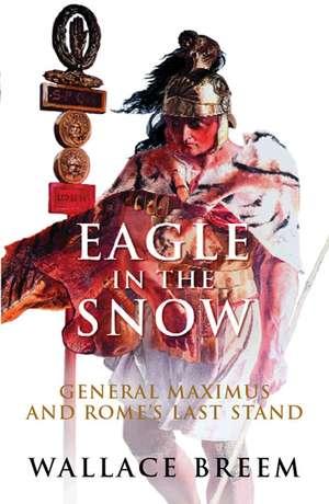 Eagle in the Snow de Wallace Breem