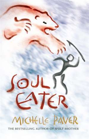 Chronicles of Ancient Darkness: Soul Eater de Michelle Paver