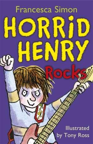 Horrid Henry Rocks de Francesca Simon