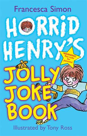 Horrid Henry's Jolly Joke Book pdf
