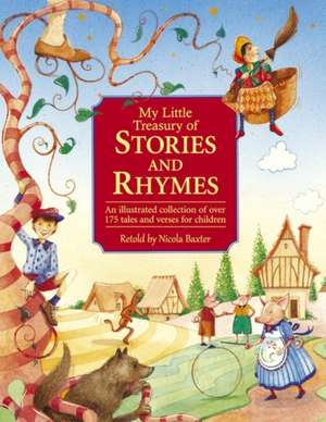 My Little Treasury of Stories & Rhymes de Nicola Baxter