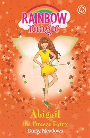 Rainbow Magic: Abigail The Breeze Fairy de Daisy Meadows