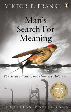 Man's Search For Meaning de Viktor E. Frankl