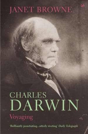 Charles Darwin: Voyaging de Janet Browne