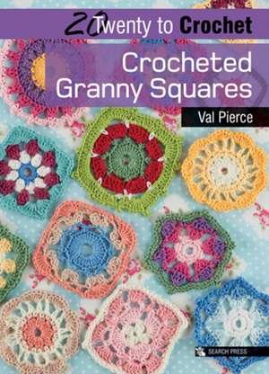 Crocheted Granny Squares de Val Pierce