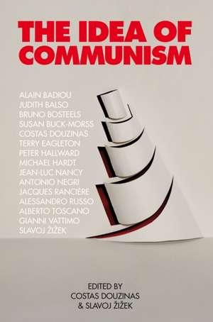 The Idea of Communism de Alain Badiou