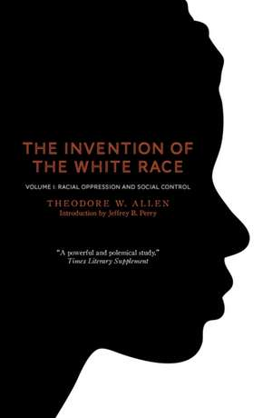 The Invention of the White Race, Volume 1 imagine