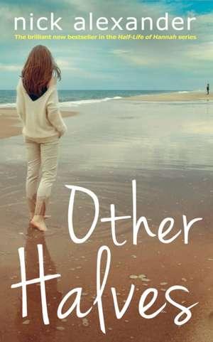 Other Halves de Nick Alexander