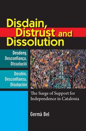 Disdain, Distrust & Dissolution imagine