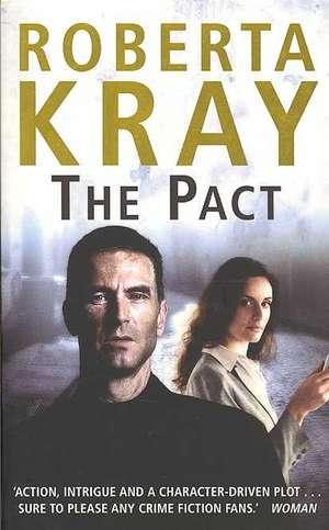 The Pact de Roberta Kray
