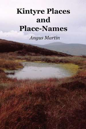 Kintyre Places And Place-names