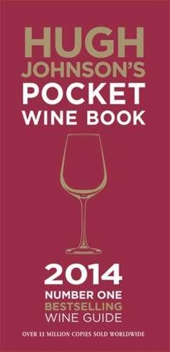 Hugh Johnsons Pocket Wine Book 2014