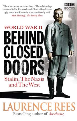 World War Two: Behind Closed Doors