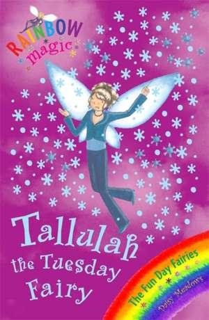 Tallulah the Tuesday Fairy de Daisy Meadows