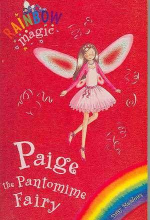 Rainbow Magic: Paige The Pantomime Fairy de Daisy Meadows
