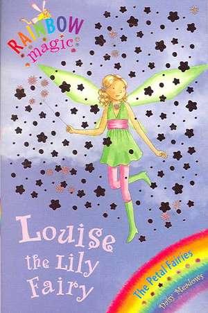 Rainbow Magic: Louise The Lily Fairy de Daisy Meadows