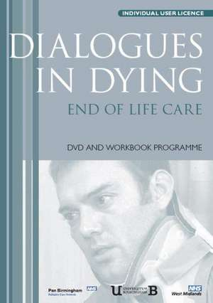 Dialogues in Dying de Connie (The University of Birmingham Wiskin