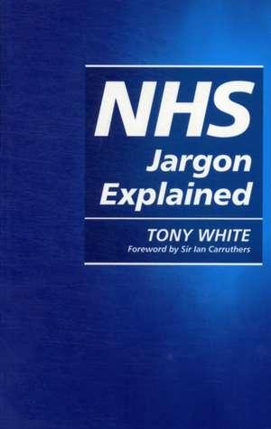Nhs Jargon Explained
