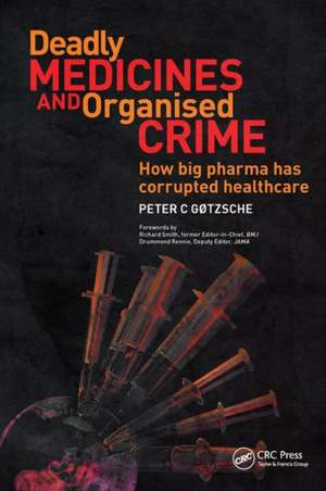 Deadly Medicines and Organised Crime imagine