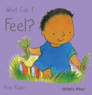 What Can I Feel? de Annie Kubler