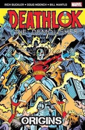 Deathlok the Demolisher: Origins