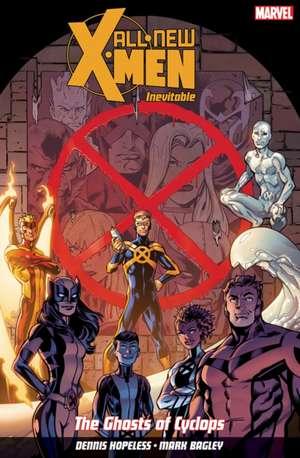 All New X-men: Inevitable Volume 1: The Ghosts of Cyclops de Mark Bagley