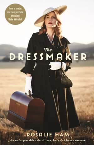 The Dressmaker de Rosalie Ham