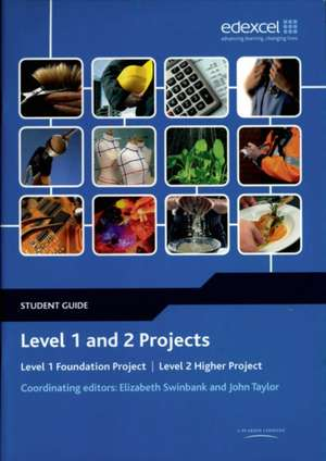 Taylor, J: Level 1 and 2 Projects Student Guide