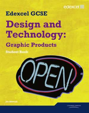 Edexcel GCSE Design and Technology Graphic Products Student book
