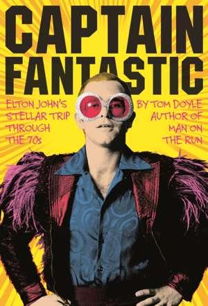 Captain Fantastic de Tom Doyle