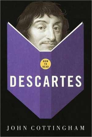 How to Read Descartes de John Cottingham