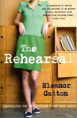 The Rehearsal de Eleanor Catton