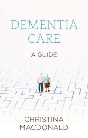 Sheldon Short Guide to Dementia Care