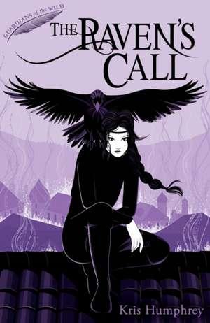 The Raven's Call de Kris Humphrey
