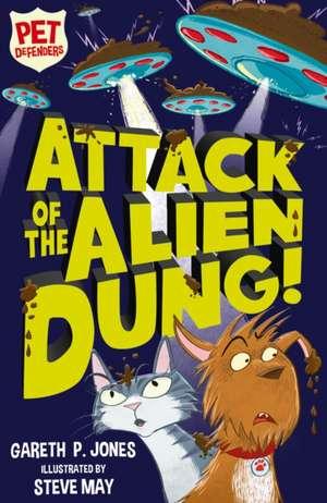 ATTACK OF THE ALIEN DUNG de GARETH P JONES