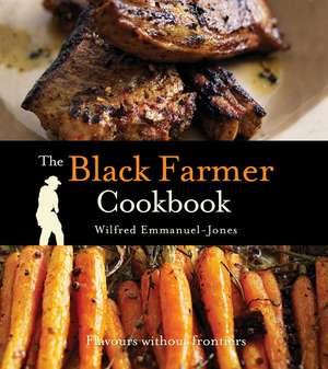 The Black Farmer Cookbook