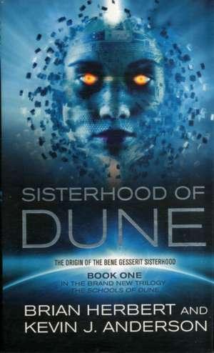 Sisterhood of Dune de Kevin J. Anderson