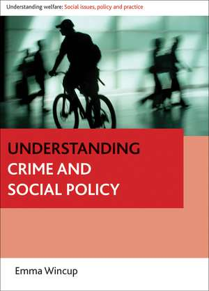 Understanding Crime and Social Policy imagine
