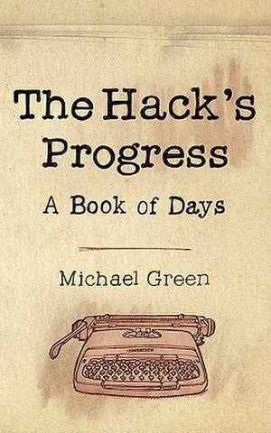 The Hack's Progress de Michael Green